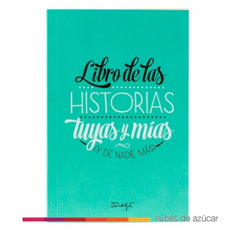 Libro de las historias tuyas mias... Mr. Wonderful