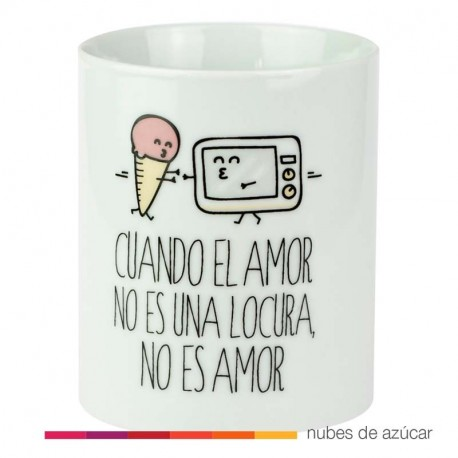 Taza Cuando el amor no es una locura Mr wonderful
