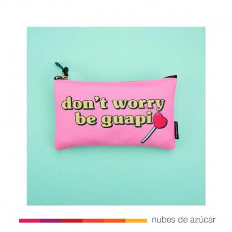 Estuche La Vecina Rubia Don´t Worry be guapi