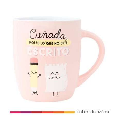Taza Mr Wonderful  cuñada molas lo que no está escrito